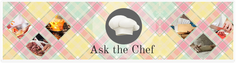 Ask The Chef