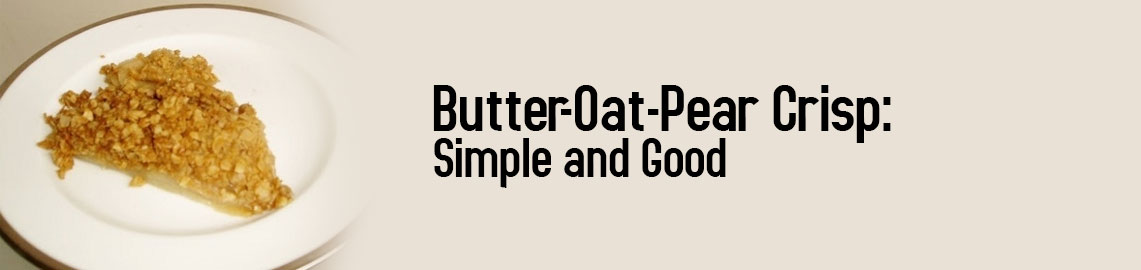 butter-oat-pear-crisp-simple-and-good