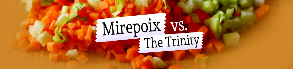 mirepoix-vs-the-trinity(1)