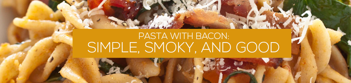 pasta-with-bacon-simple-smoky-and-good