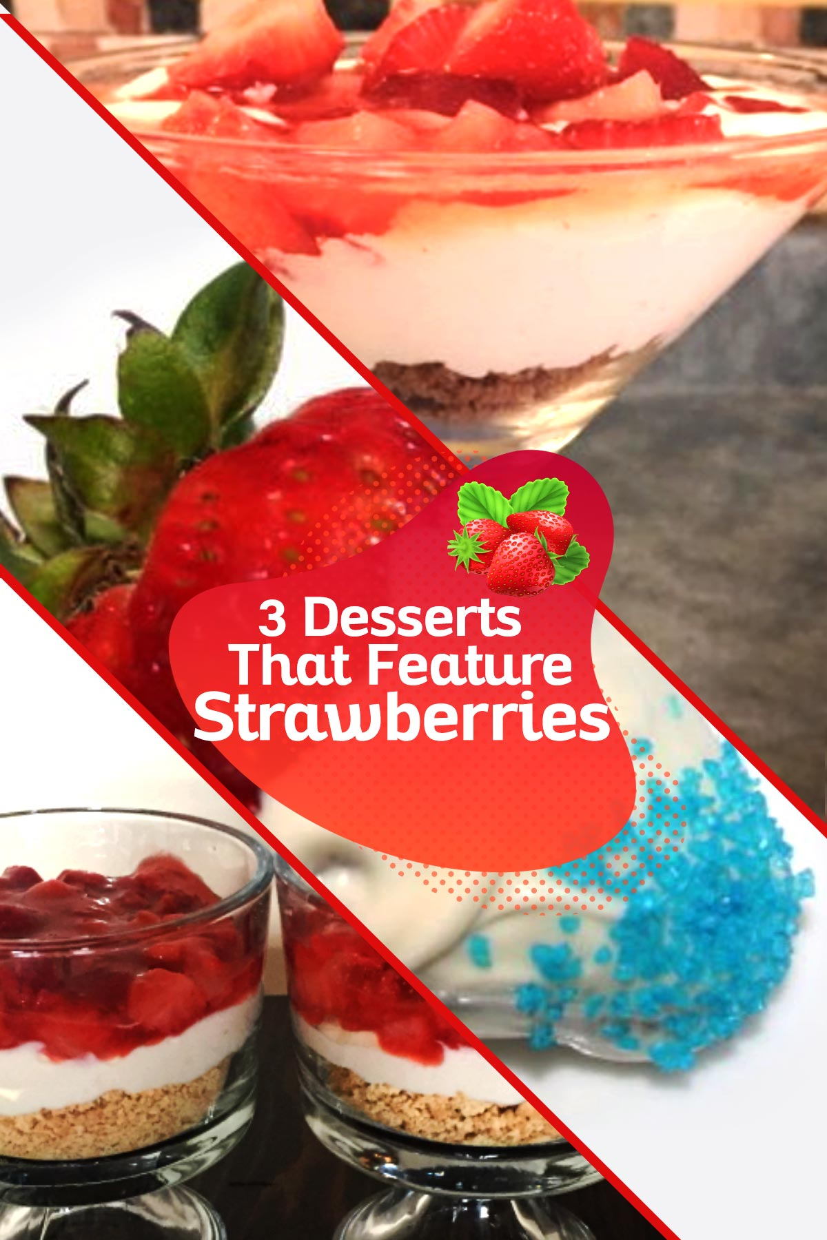 strawberry champagne mascarpone trifle, festive white chocolate strawberries, strawberry cheesecake parfait